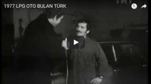 1977 LPG'li OTO YAPAN MUCİT TÜRK