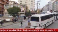 Gebze'de Miras Tartışmasında Silahlar Konuştu: 2 Yaralı