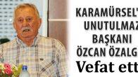 Karamürsel Eski Belediye Başkanı Özcan Özalgın Vefat Etti