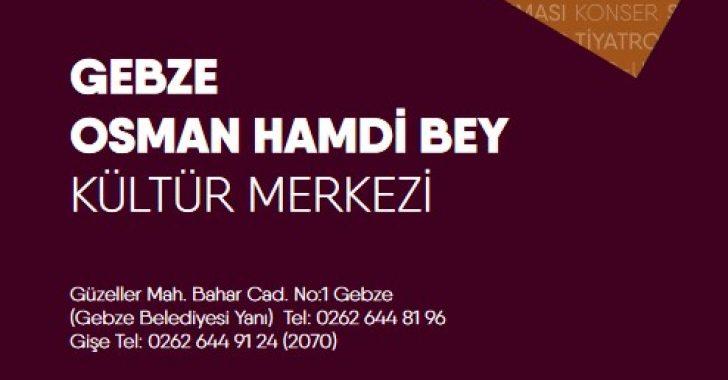 Gebze Osman Hamdi Bey Kültür Merkezi Ekim Programı